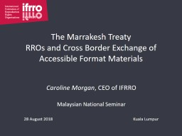The Marrakesh Treaty RROs and Cross Border Exchange of Accessible Format Materials