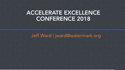 ACCELERATE EXCELLENCE CONFERENCE 2018