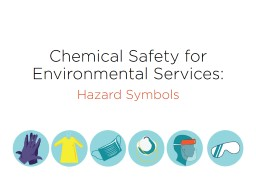 Chemical Safety for Environmental Services: