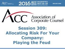 Session 309: Allocating Risk For Your Company: