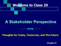 Welcome to Class 20 Thoughts for Today, Tomorrow, and The Future