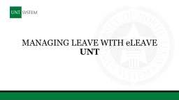 Managing Leave with  e Leave