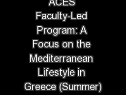 FACULTY LED:  ACES Faculty-Led Program: A Focus on the Mediterranean Lifestyle in Greece (Summer)
