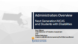 Administrators Overview Next Generation MCAS