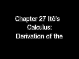 Chapter 27 Itô's   Calculus: Derivation of the