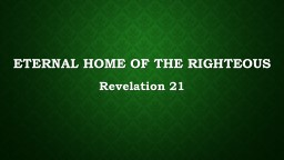 Eternal home of the righteous