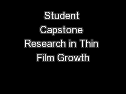 Student Capstone Research in Thin Film Growth