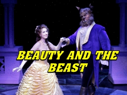 BEAUTY AND THE BEAST 	 Christians