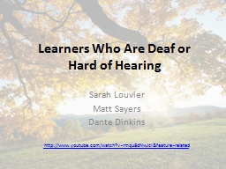Learners Who Are Deaf or
