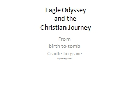 Eagle Odyssey and the  Christian Journey