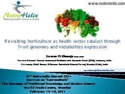 Revisiting horticulture as health sector catalyst through fruit genomes and metabolites expression
