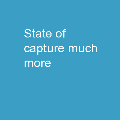 State of Capture: Much More PowerPoint Presentation, PPT - DocSlides