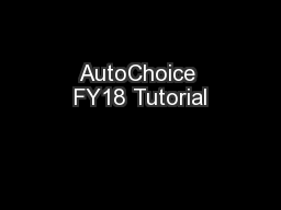 AutoChoice FY18 Tutorial