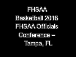 FHSAA Basketball 2018 FHSAA Officials Conference – Tampa, FL