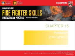 CHAPTER 15 Ventilation (Fire Fighter I)