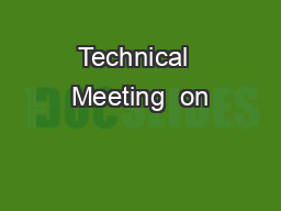 Technical  Meeting  on