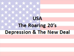 USA The Roaring 20's Depression & The New Deal