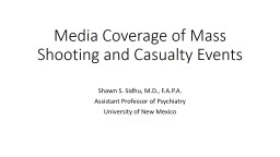 Media Coverage of Mass Shooting and Casualty Events