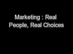 Marketing : Real People, Real Choices