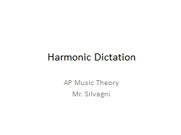 Harmonic Dictation AP Music Theory PowerPoint Presentation, PPT - DocSlides