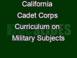 California Cadet Corps Curriculum on Military Subjects