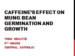 Caffeine�s Effect on Mung Bean Germination and growth