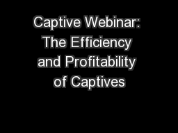 Captive Webinar: The Efficiency and Profitability of Captives