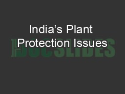 India's Plant Protection Issues