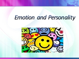 Emotion and Personality Three Components of Emotion