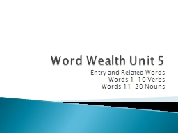 Word Wealth Unit 5 Entry and Related Words