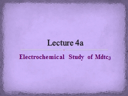 Electrochemical Study of Mdtc PowerPoint PPT Presentation
