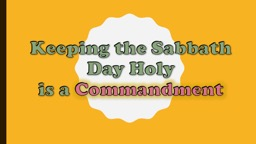 Keeping the Sabbath Day Holy