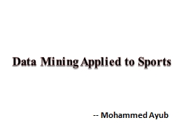 Data Mining Applied to Sports