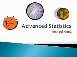 Advanced Statistics Michael Muna
