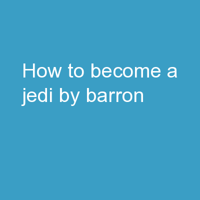 How To Become a Jedi By Barron