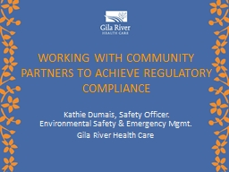 Working with Community Partners to Achieve Regulatory Compliance