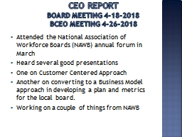 CEO Report Board Meeting 4-18-2018
