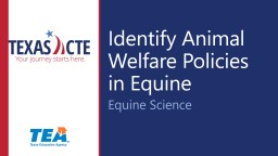 Identify Animal Welfare Policies in Equine