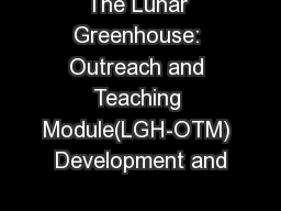 The Lunar Greenhouse: Outreach and Teaching Module(LGH-OTM) Development and