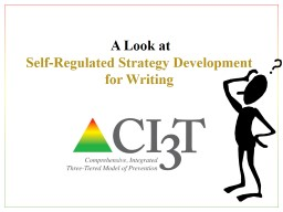 Taking a Look  at  Self-Regulated Strategy Development for Writing