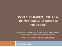 Youth president visit to the Methodist Church in Zimbabwe