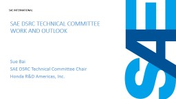 SAE DSRC Technical Committee work and outlook