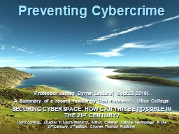 Preventing Cybercrime Professor James Byrne Lecture( Sept.29,2016).