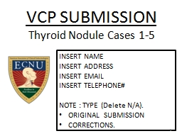 VCP SUBMISSION  Thyroid Nodule Cases 1-5
