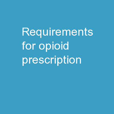 requirements  for  opioid prescription