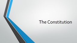 The Constitution Structure of the U.S. Constitution