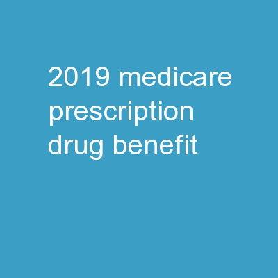 2019 Medicare Prescription Drug Benefit