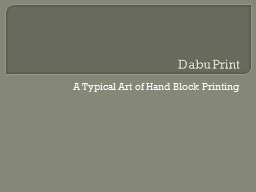 Dabu Print � A Typical Art of Hand Block Printing