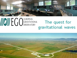 The quest for gravitational waves