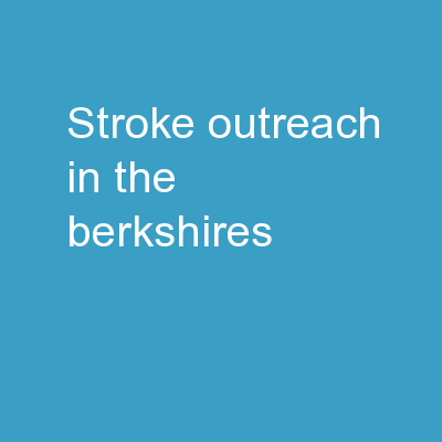 Stroke Outreach in the Berkshires